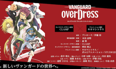 "New ""CARDFIGHT!! VANGUARD"" TV Anime ""OVERDRESS"" Out 3rd April!"