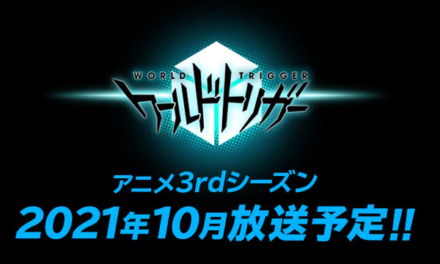 """World Trigger"" S3 Announced at AnimeJapan 2021!"