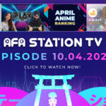 AFA STATION TV Episode 2 Launching 10th April!