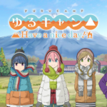 """Yurucamp△ Have a nice day!"" Out for the PlayStation 4 and Switch 30th September"