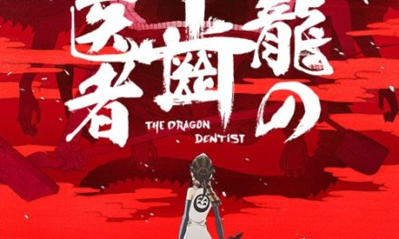 "Studio khara's ""The Dragon Dentist"" to be Replayed on NHK"