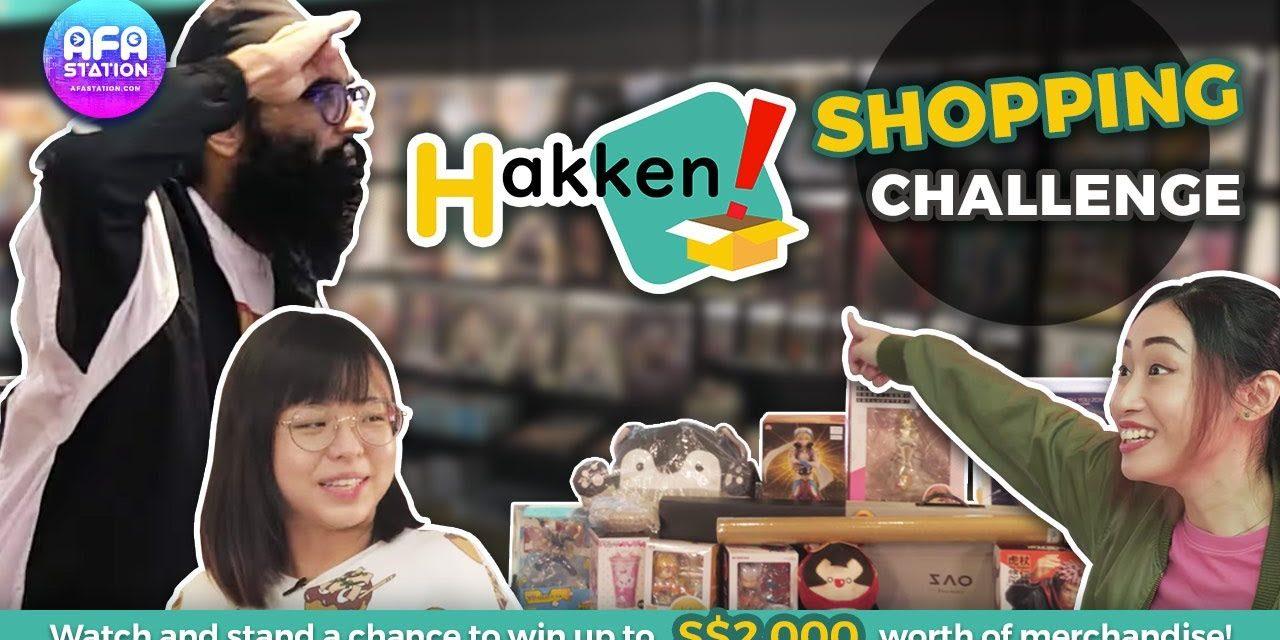 AFA Station TV Brings Fans the Hakken! Shopping Challenge Tomorrow 23rd May!