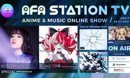 Get Ready for a Huge AFA Station TV Anime & Music Online Show 072021 — Out 23 July!
