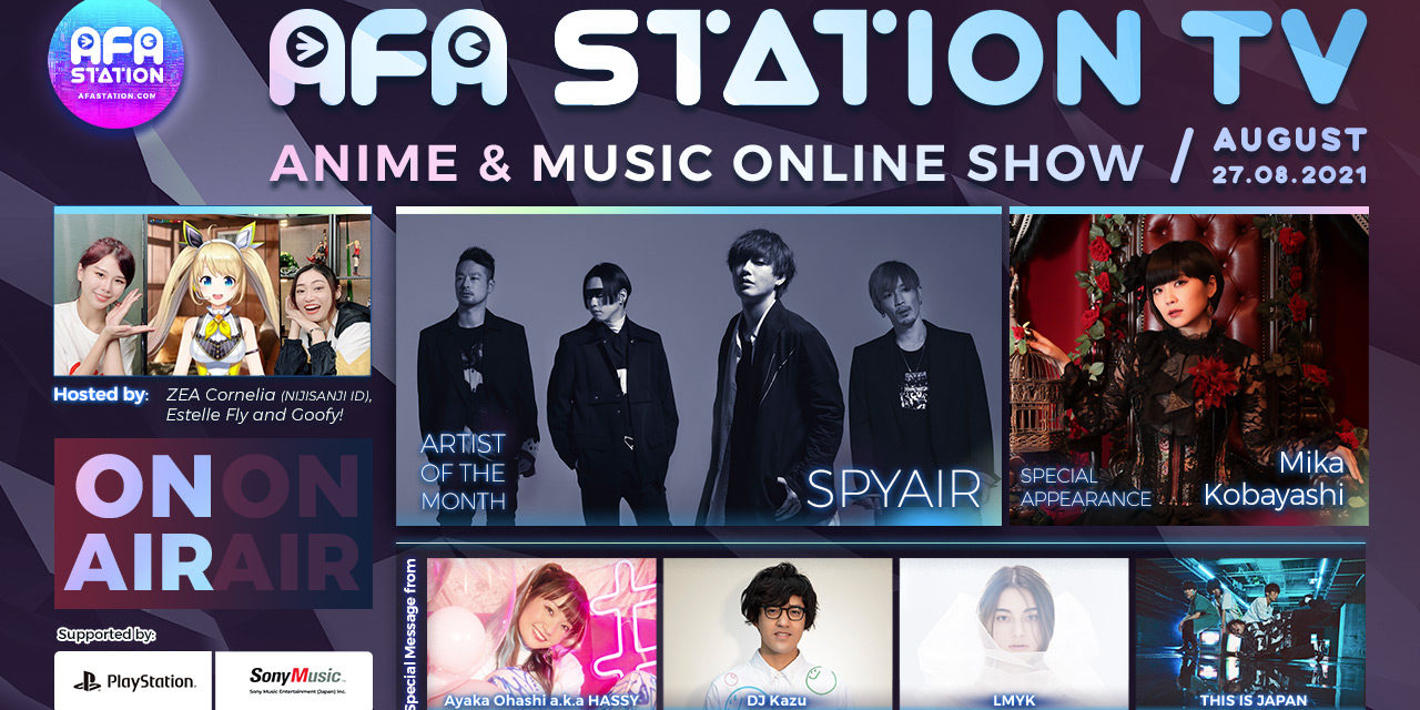 AFA Station TV Anime & Music Online Show 082021 Closes Out the Month this 27th August!